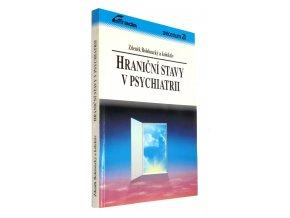 Hraniční stavy v psychiatrii