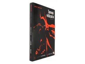 Batman - Temné vítězství II
