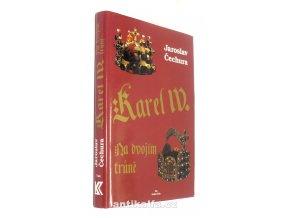 Karel IV. : na dvojím trůně