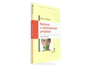 Bulimie a záchvatovité přejídání