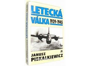 Letecká válka : 1939-1945