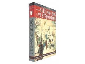 Svět 1940-1945 ve stejnokroji