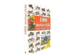 1000 motocyklů