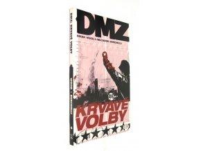 DMZ: Krvavé volby