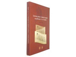 Listinné písmo v českých zemích na přelomu 13. a 14. století