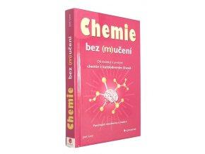 Chemie bez (m)učení