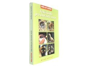 Velká kniha pro chovatele savců