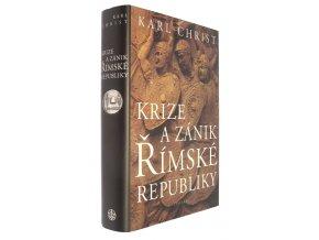 Krize a zánik Římské republiky