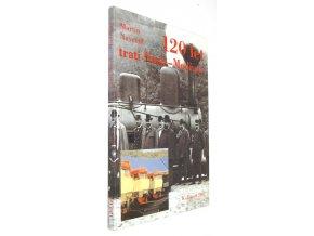 120 let železniční trati Nusle - Modřany