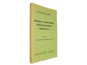 Bohemica v Lobkovském zámeckém archivu