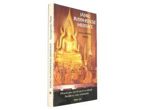 Jádro buddhistické meditace