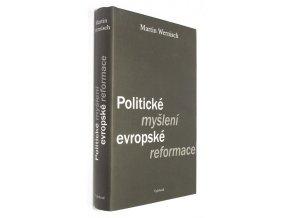 Politické myšlení evropské reformace