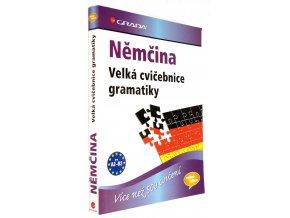 Němčina : velká cvičebnice gramatiky