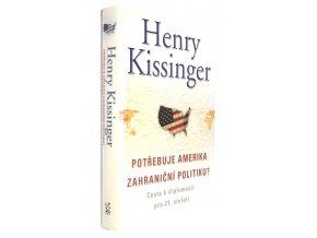 Potřebuje Amerika zahraniční politiku?