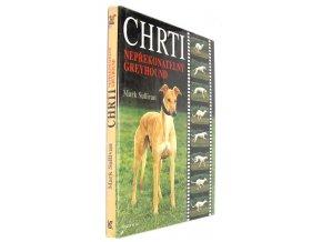 Chrti : nepřekonatelný greyhound