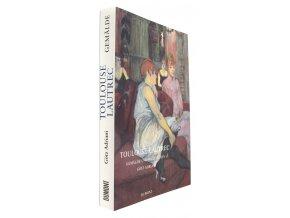Toulouse-Lautrec: Gemälde und Bildstudien