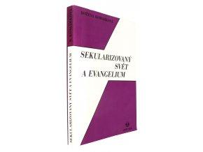 Sekularizovaný svět a evangelium