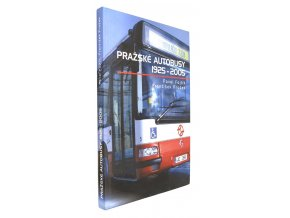 Pražské autobusy 1925-2005