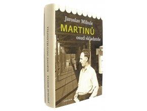 Martinů : osud skladatele