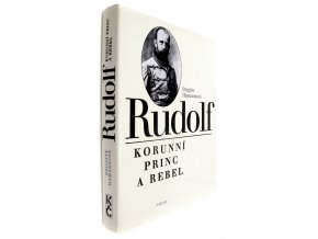 350199 rudolf korunni princ a rebel