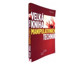 360155 velka kniha manipulativnich technik