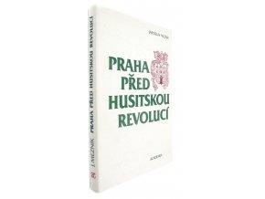 37 901 praha pred husitskou revoluci