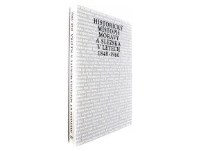 39 778 historicky mistopis moravy a slezska v letech 1848 1960 xvi