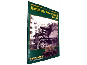 40 493 battle on two fronts 1944 45