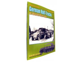 40 501 german half tracks of world war two 1939 1945
