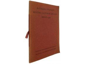 41 288 katalog vystavy mistra alfonse muchy