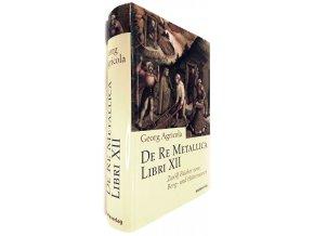 44 482 de re metallica libri xii