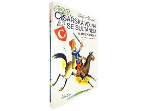 44 984 cisarska vojna se sultanem a jine pohadky