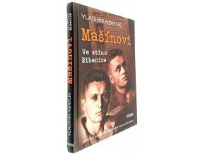 Mašínovi - Ve stínu šibenice