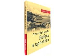 Nevšední osudy Baťova exportéra