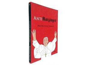 AntiRatzinger : protipapežský pamflet