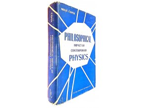 The Philosophical Impact Of Contemporary Physics