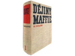 Dějiny Maffie I.