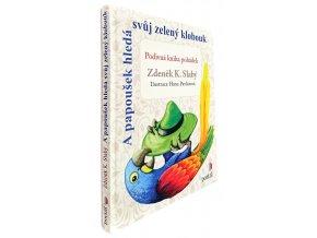 A papoušek hledá svůj zelený klobouk