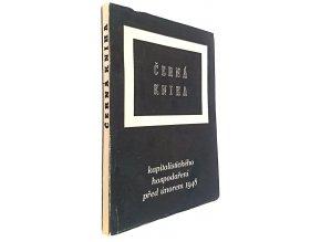 Černá kniha kapitalistického hospodaření před únorem 1948