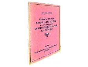 Vznik a vývoj hnutí šlonzáckého