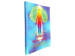Tachyon - klíč ke zdraví