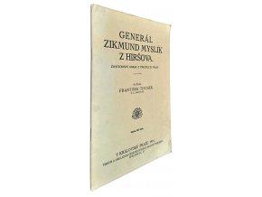 Generál Zikmund Myslík z Hyršova
