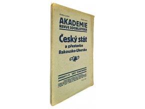 Český stát a přestavba Rakousko-Uherska