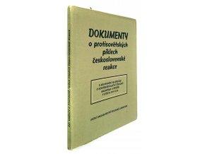 Dokumenty o protisovětských piklech československé reakce