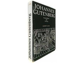 Johannes Gutenberg: Persönlichkeit und Leistung