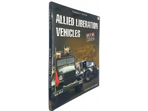 Allied Liberation Vehicles 1944
