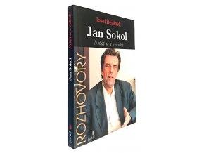 Jan Sokol : nebát se a nekrást