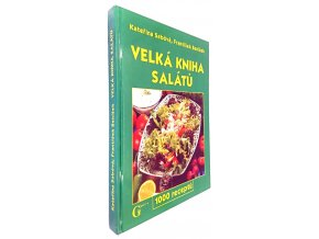 Velká kniha salátů