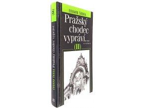 Pražský chodec vypráví II.