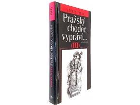 Pražský chodec vypráví III.